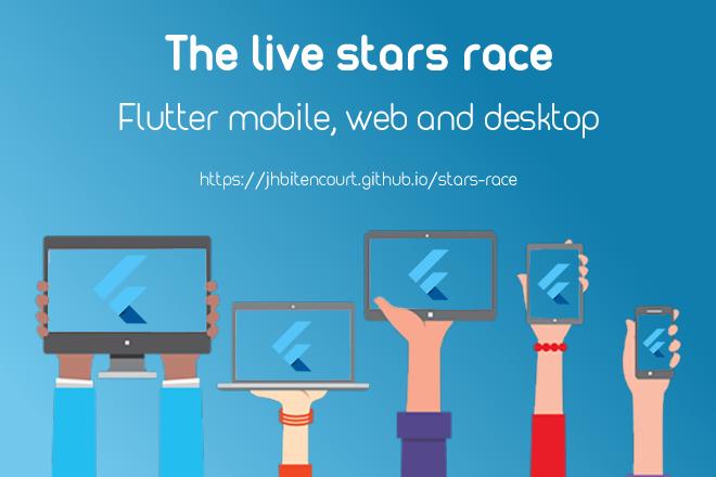 Flutter mobile, web and desktop - The stars race - Blog
